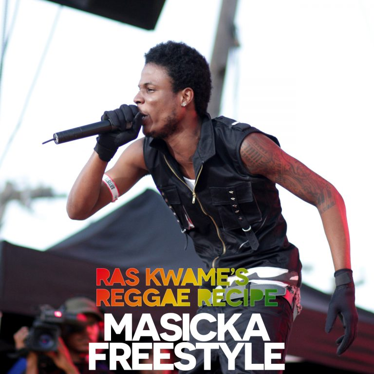 Reggae Recipe – Masicka Freestyle