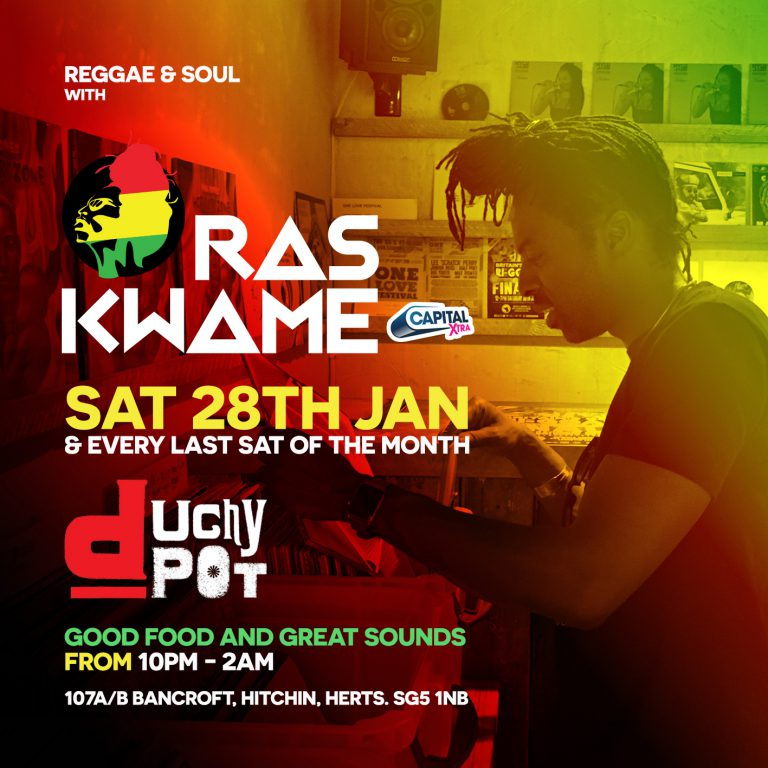 Ras Kwame @ Duchy Pot / Sat 28th Jan