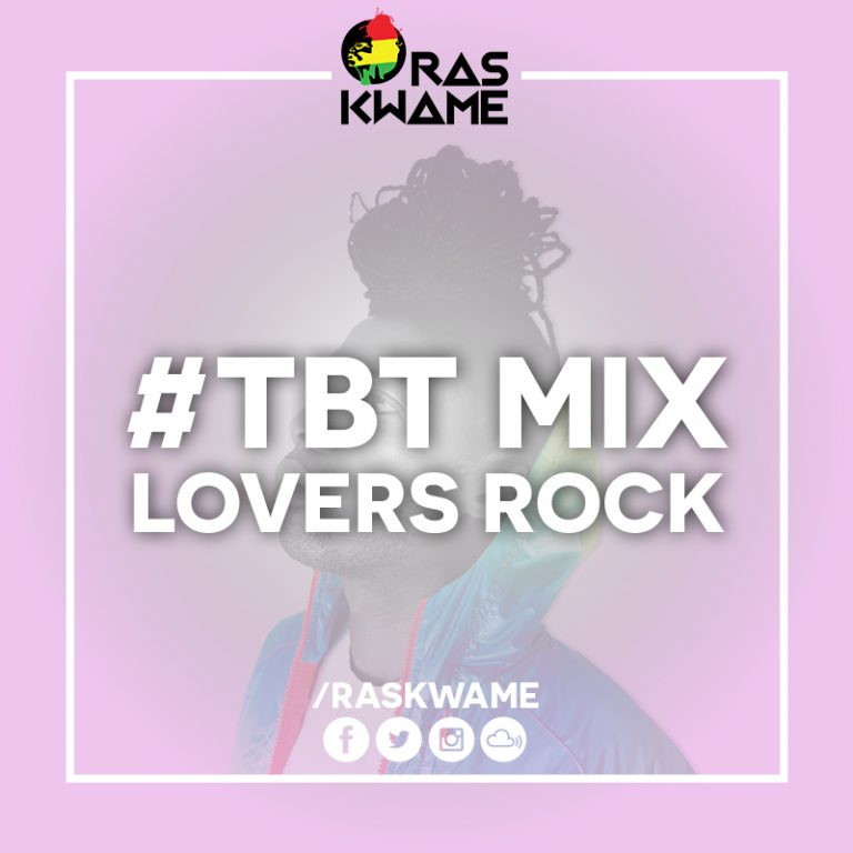 #TBT Mix – Lovers Rock