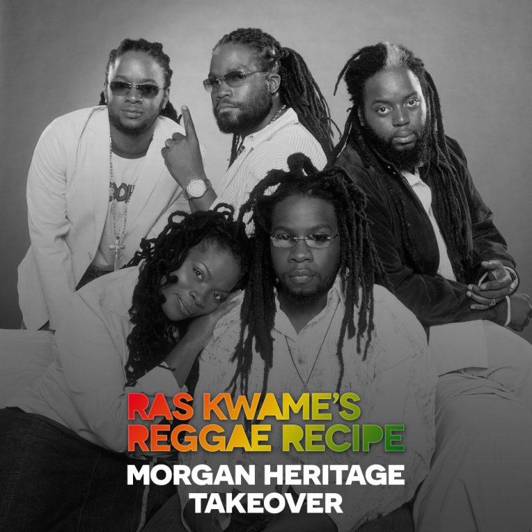 #ReggaeRecipe – Morgan Heritage Takeover