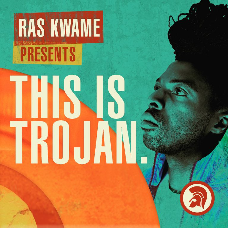 Ras Kwame presents: This Is Trojan