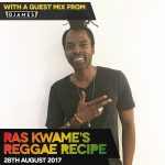#ReggaeRecipe 28/08/17 – Guest Mix from DJames