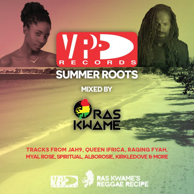 VP Records Summer Roots – Mixed by @RasKwame