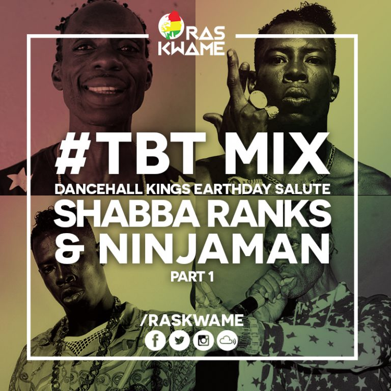 #TBT Mix – Dancehall Kings Earthday Salute – Shabba Ranks & Ninjaman