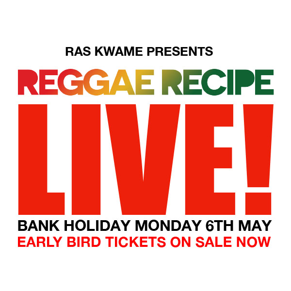 Reggae Recipe Live! 6th May @ Borderline, London